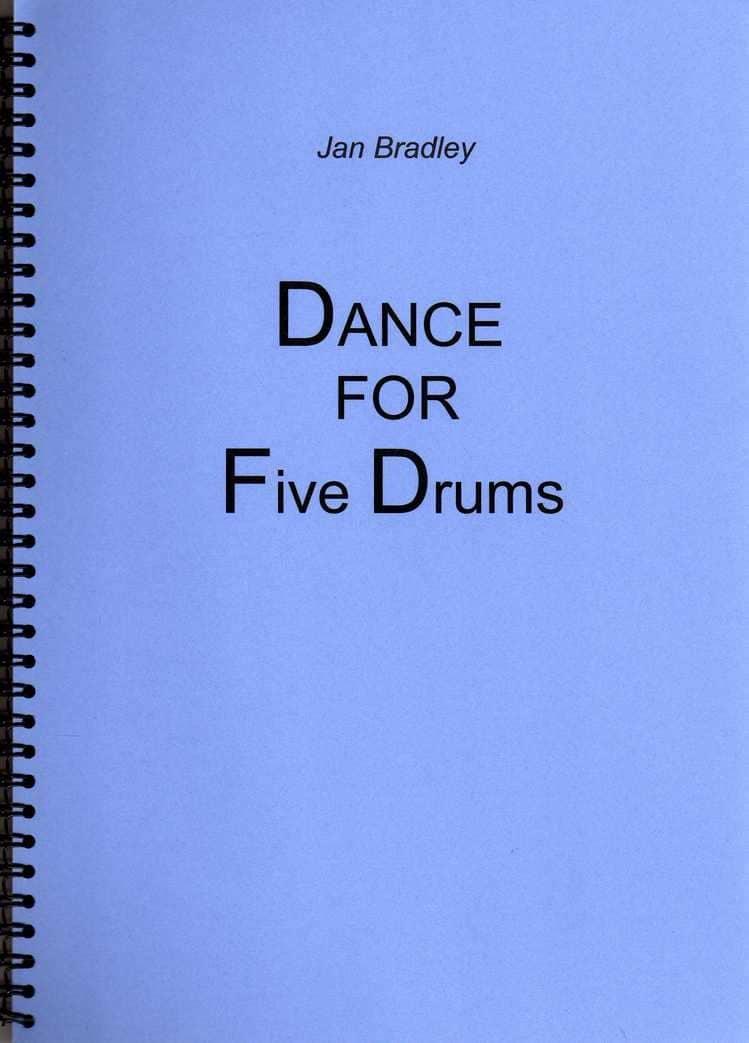 Dance For Five Drums by Jan Bradley