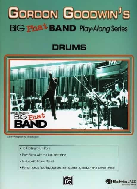 Gordon Goodwin's Big Phat Band Play Along - Drums