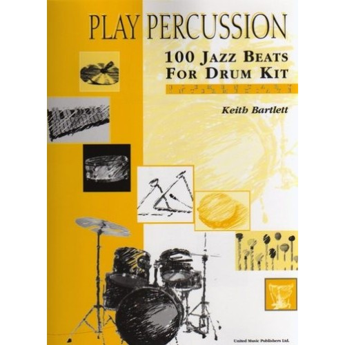 Play Percussion - 100 Jazz Beats For Drum Kit