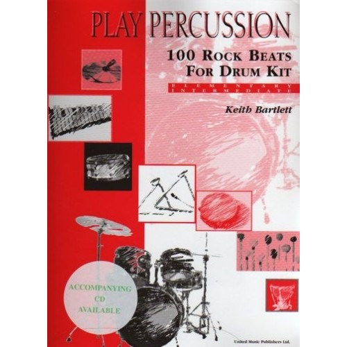 Play Percussion - 100 Rock Beats For Drum Kit