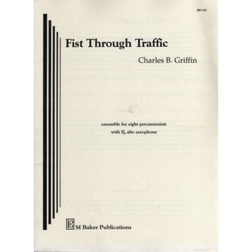 Fist Through Traffic