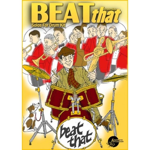 Beat That! Solos For Drum Kit