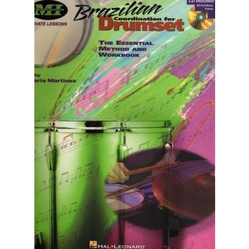 Brazilian Coordination For Drumset, The Essential Method And Workbook