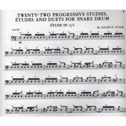 22 Progressive Studies, Etudes And Duets For Snare Drum by David P. Eyler