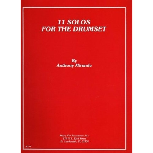 11 Solos For The Drumset by Anthony Miranda