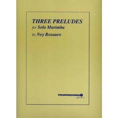 Three Preludes For Solo Marimba by Ney Rosauro