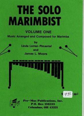 The Solo Marimbist Volume 1 arr. Linda Pimentel & James Moore