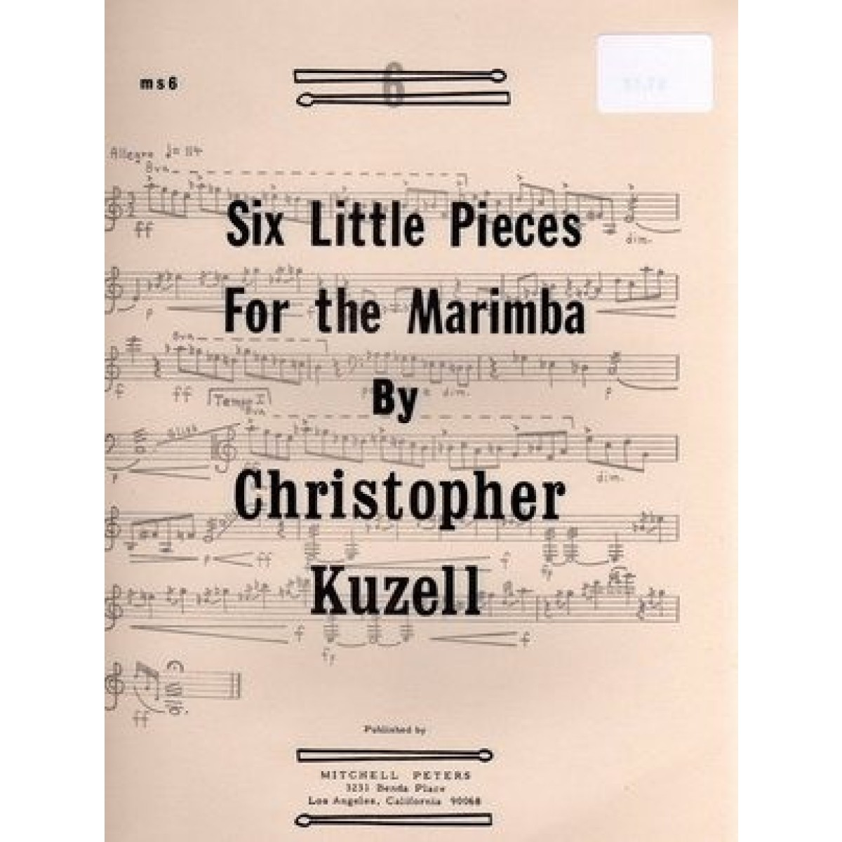 Six Little Pieces For The Marimba by Christopher Kuzell
