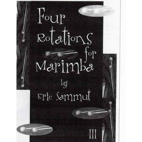 Four Rotations For Marimba III by Eric Sammut