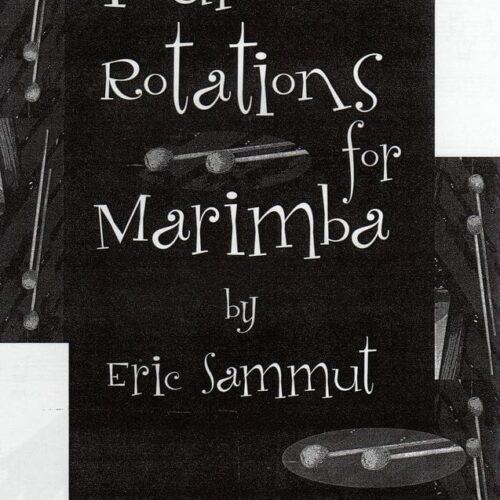 Four Rotations For Marimba IV by Eric Sammut