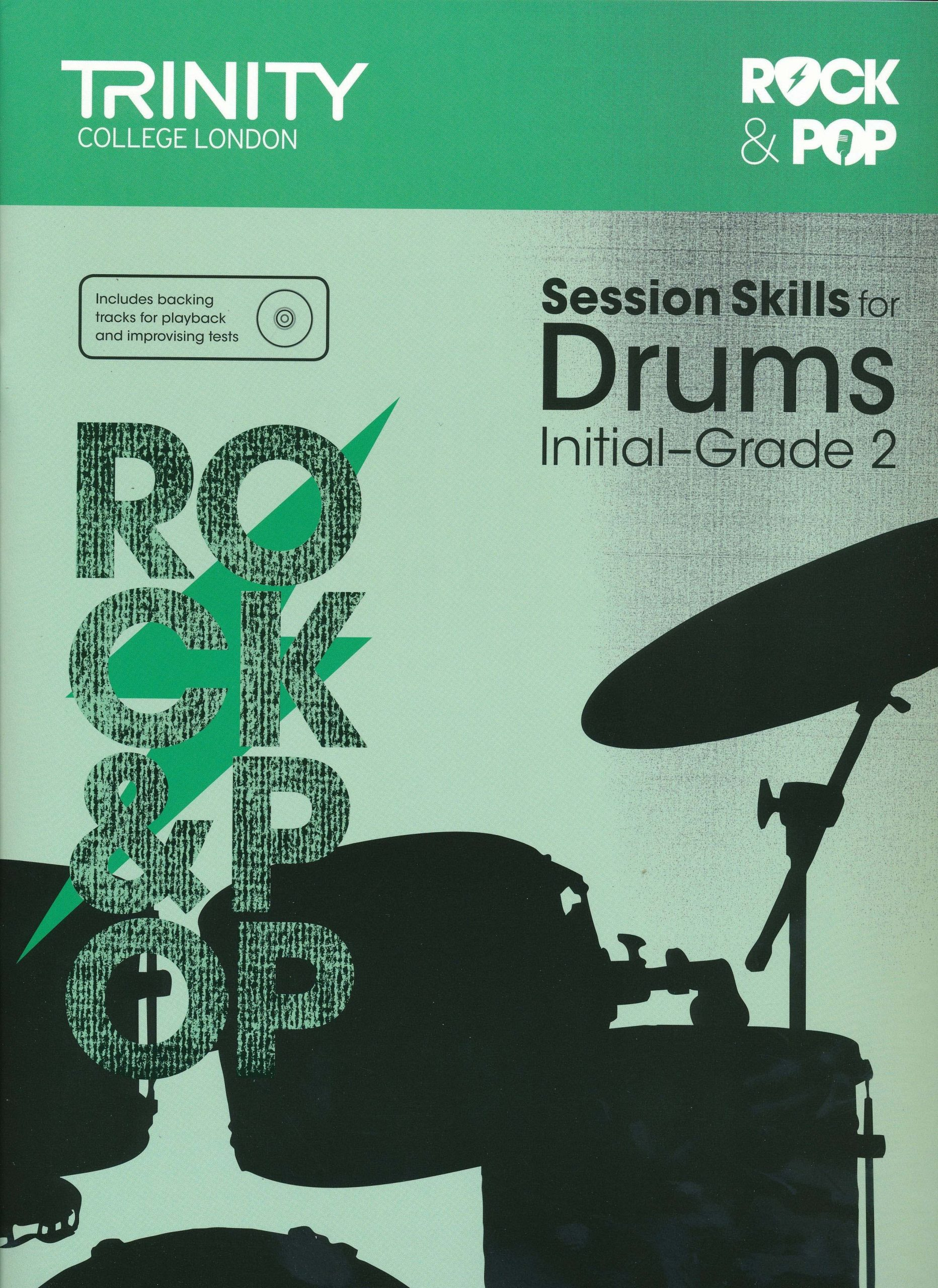 Rock and Pop Session Skills for Drums: Initial - Grade 2