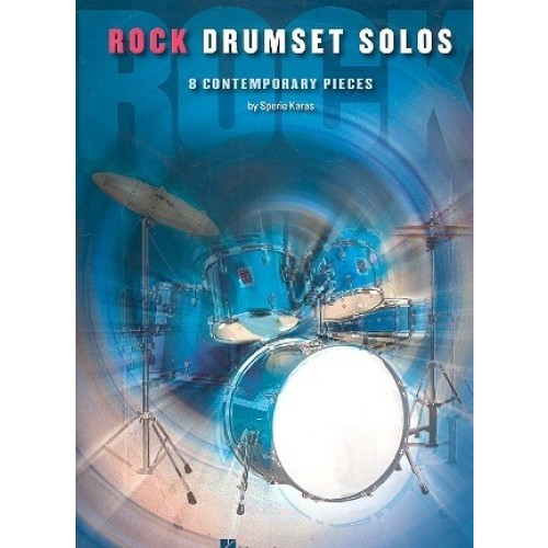 Rock Drumset Solos 8 Contemporary Pieces