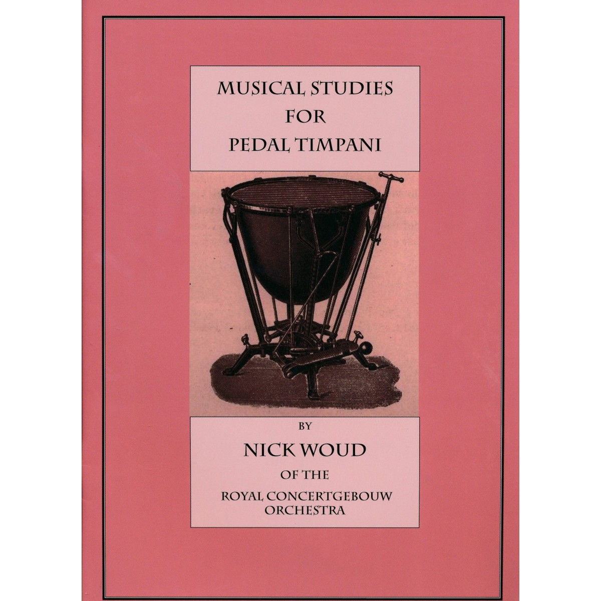 Musical Studies For Pedal Timpani by Nick Woud