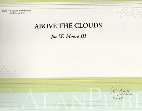 Above the Clouds by Joe Moore III