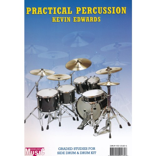 Practical Percussion, Graded Studies For Side Drum And Drum Kit
