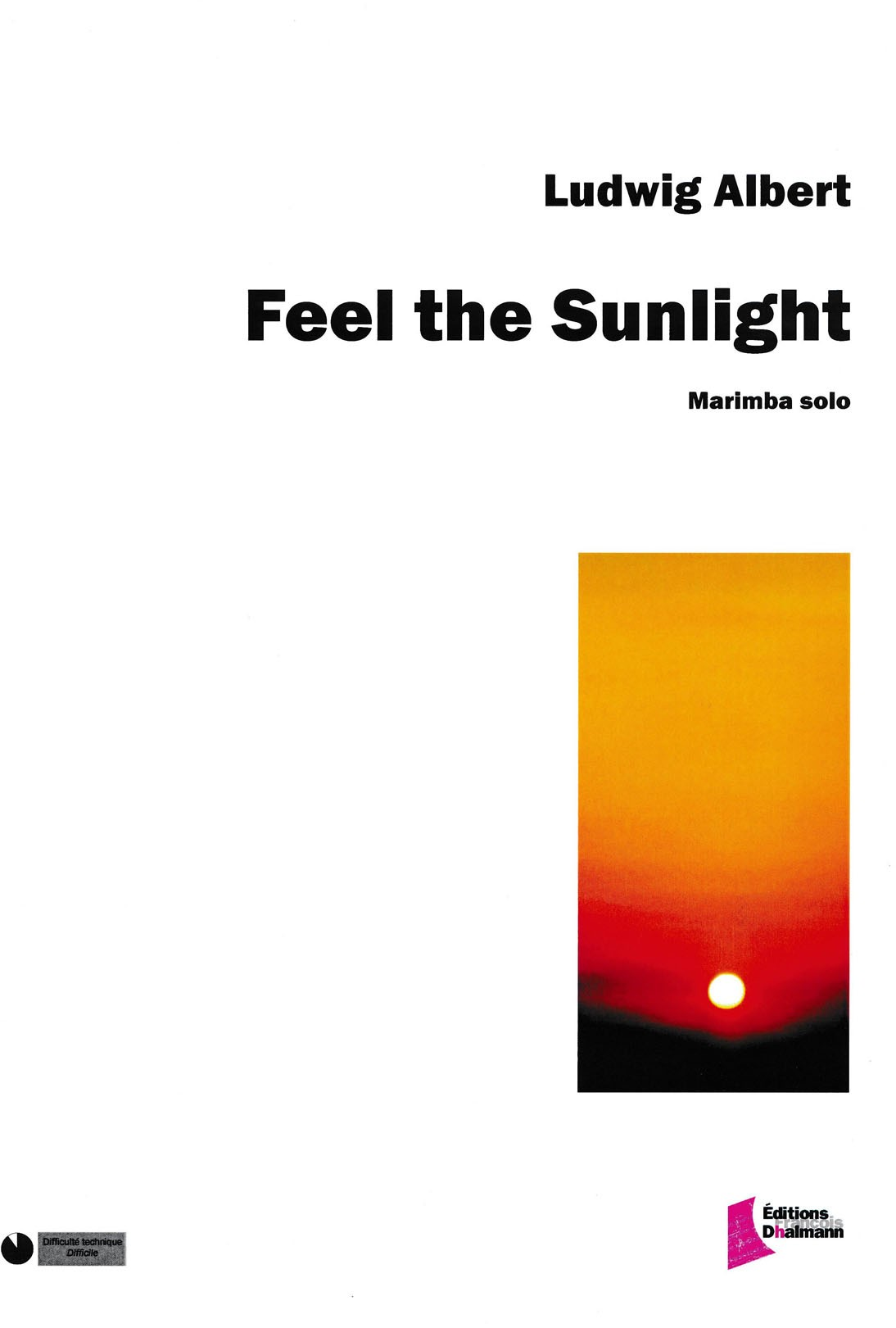 Feel the Sunlight by Ludwig Albert