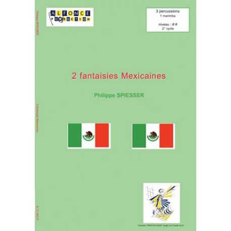 2 Fantaisies Mexicaines by Philippe Spiesser