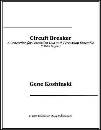 Circuit Breaker by Gene Koshinski