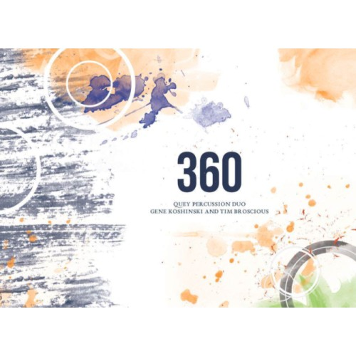 360 for Percussion Duo by Gene Koshinski