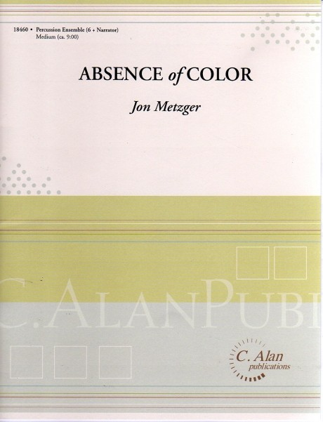 Absence of Color by Jon Metzger