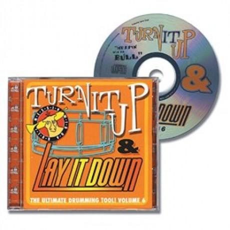 Turn It Up And Lay It Down - Volume 6 (Messin' Wid Da Bull)