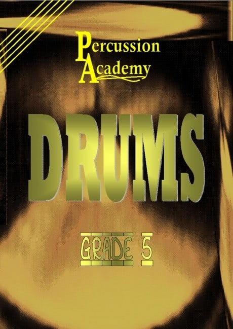Percussion Academy Drums - Grade 5