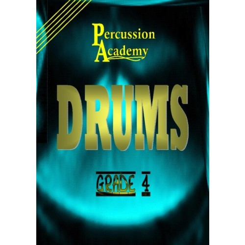 Percussion Academy Drums - Grade 4
