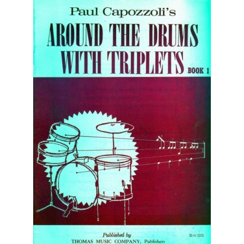 Around the Drums with Triplets Book 1 (Out of Print)