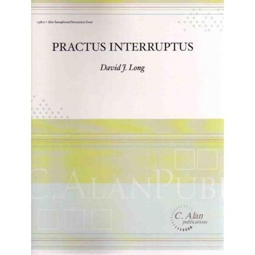Practus Interruptus by David Long