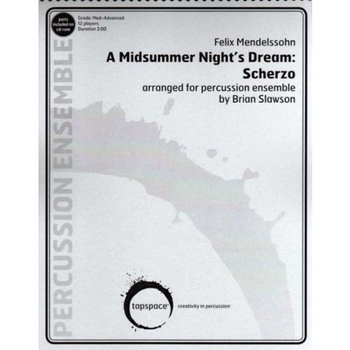 A Midsummer Night's Dream by Mendelssohn arr. Brian Slawson